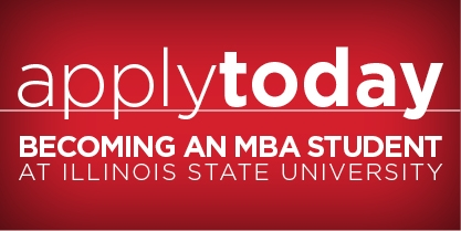 Apply to the Illinois State MBA